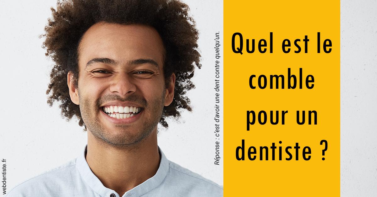 https://www.lesdentslavie.org/Comble dentiste 1