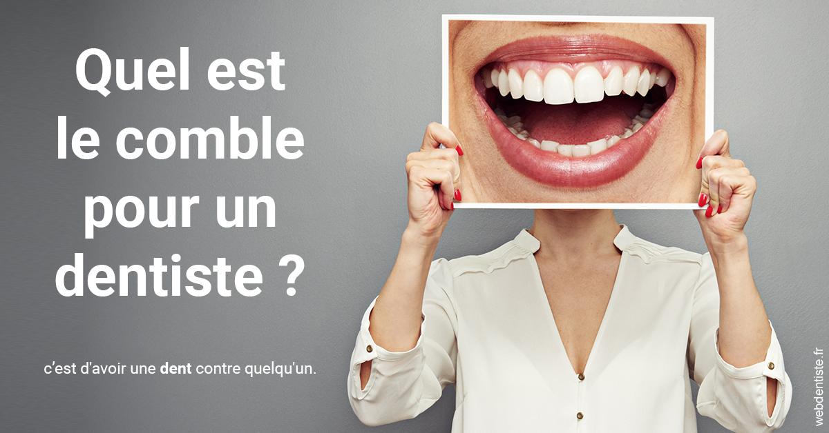 https://www.lesdentslavie.org/Comble dentiste 2